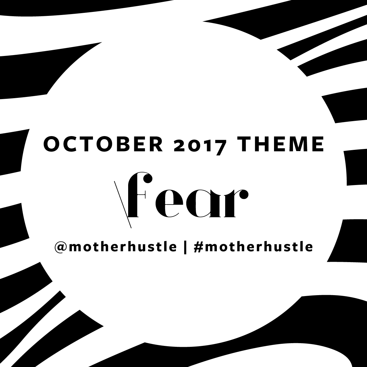MotherHustle-OCTOBER-07-fear