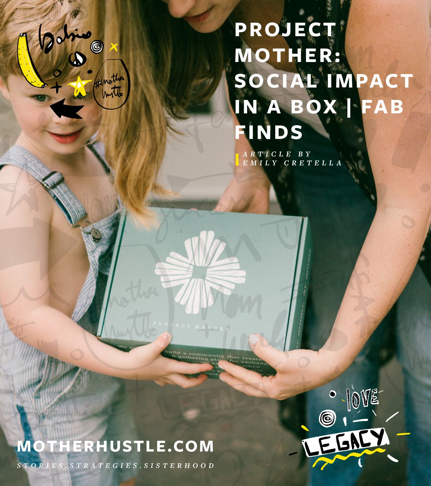 Project Mother- Social Impact in a Box - MotherHustle Fab Finds