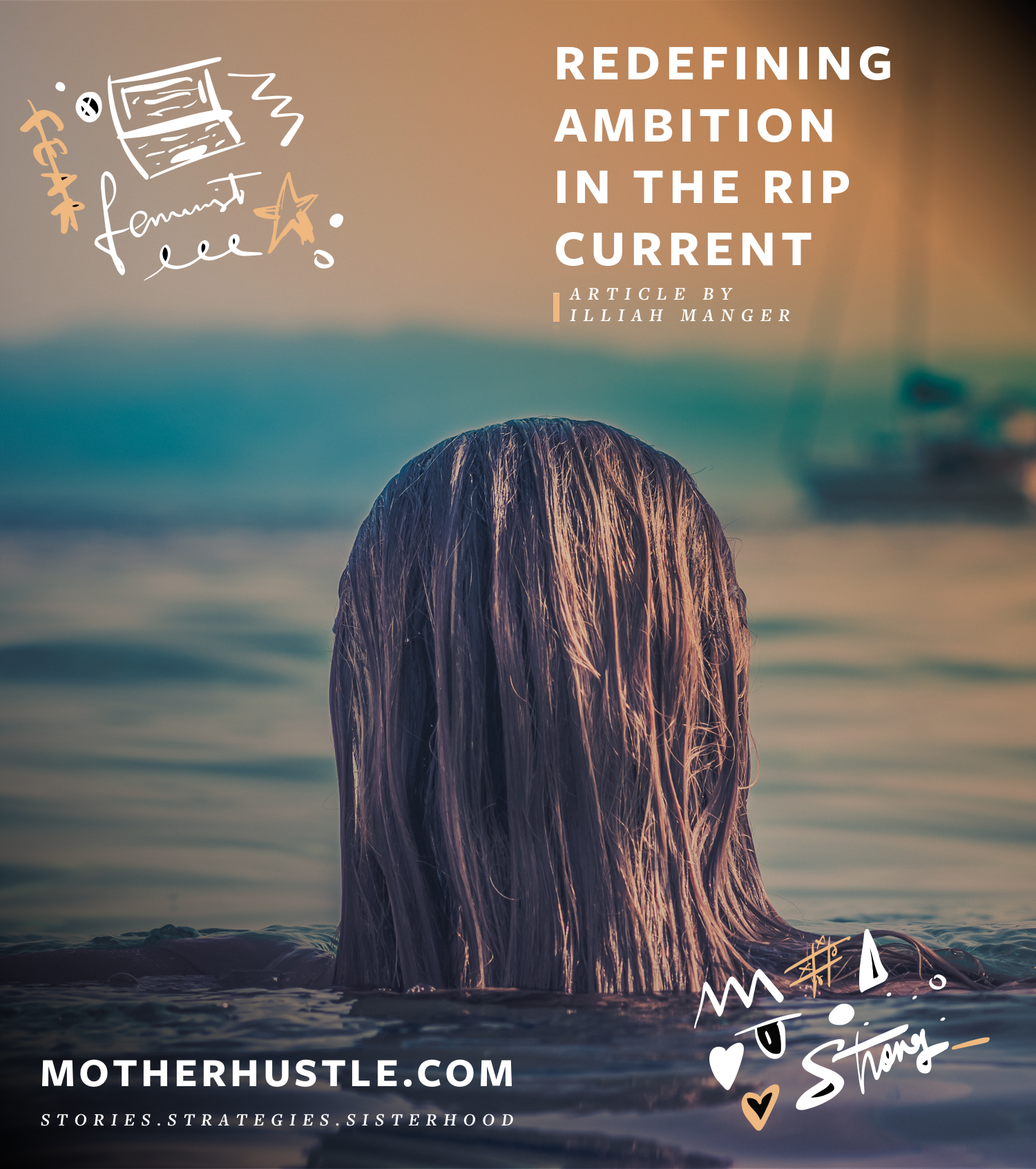 Redefining Ambition in the Rip Current - Illiah Manger MotherHustle