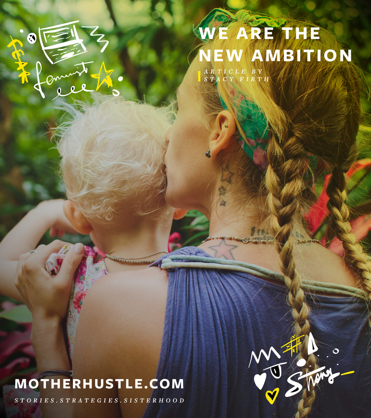 We Are The New Ambition - Stacy Firth MotherHustle
