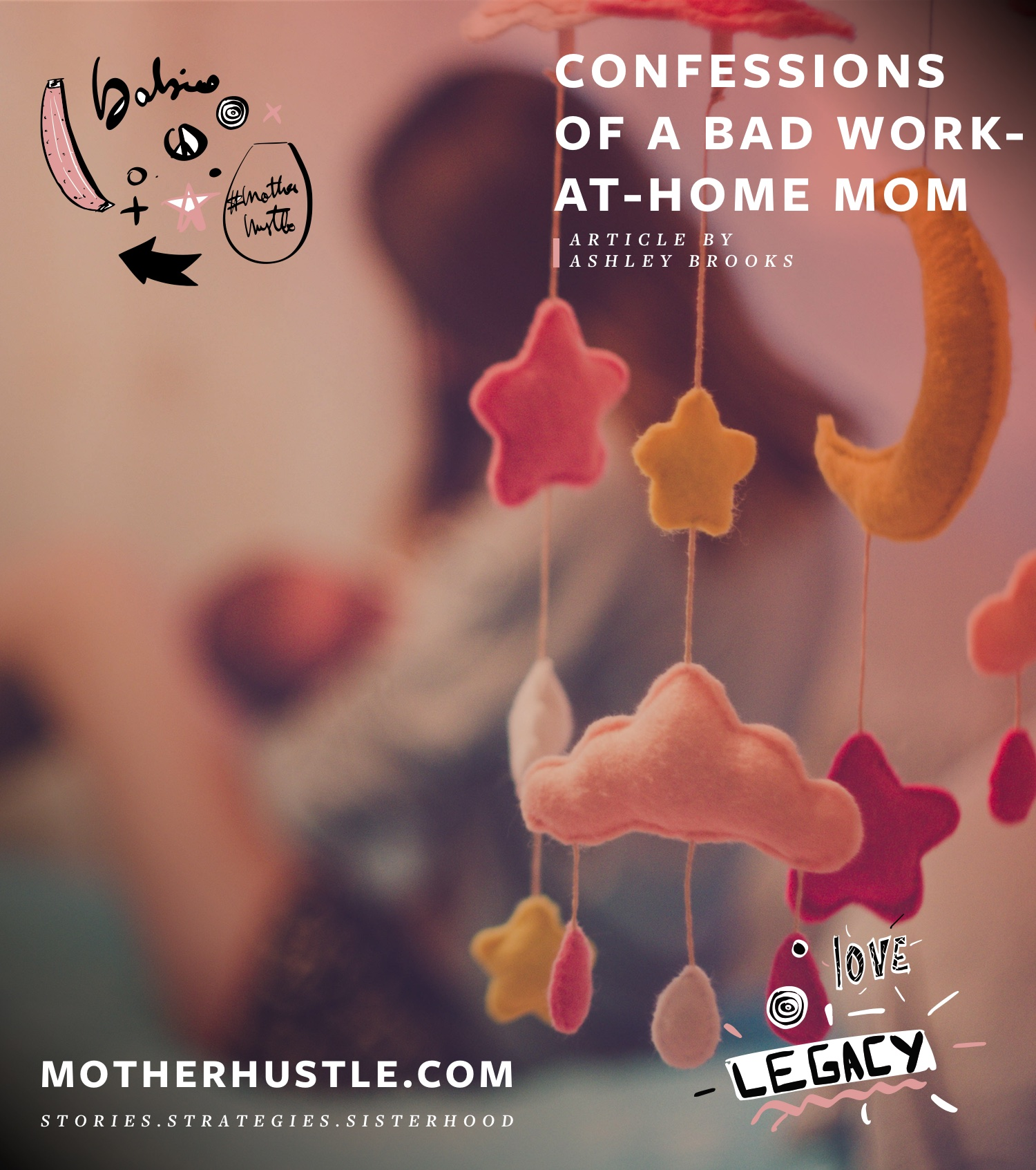 Confessions of a Bad Work-At-Home Mom - Ashley Brooks MotherHustle
