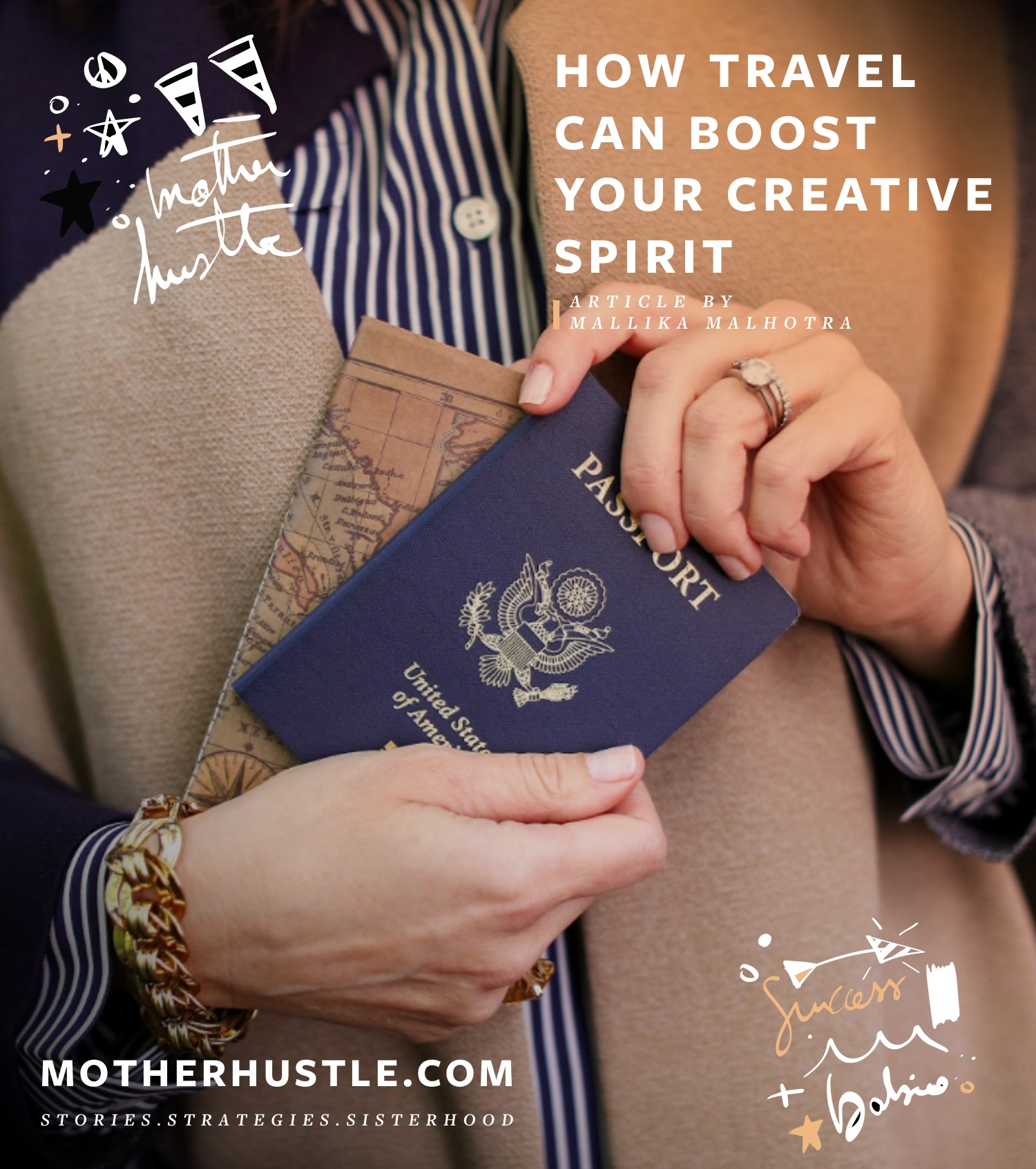 How Travel Can Boost Your Creative Spirit - Mallika Malhotra MotherHustle