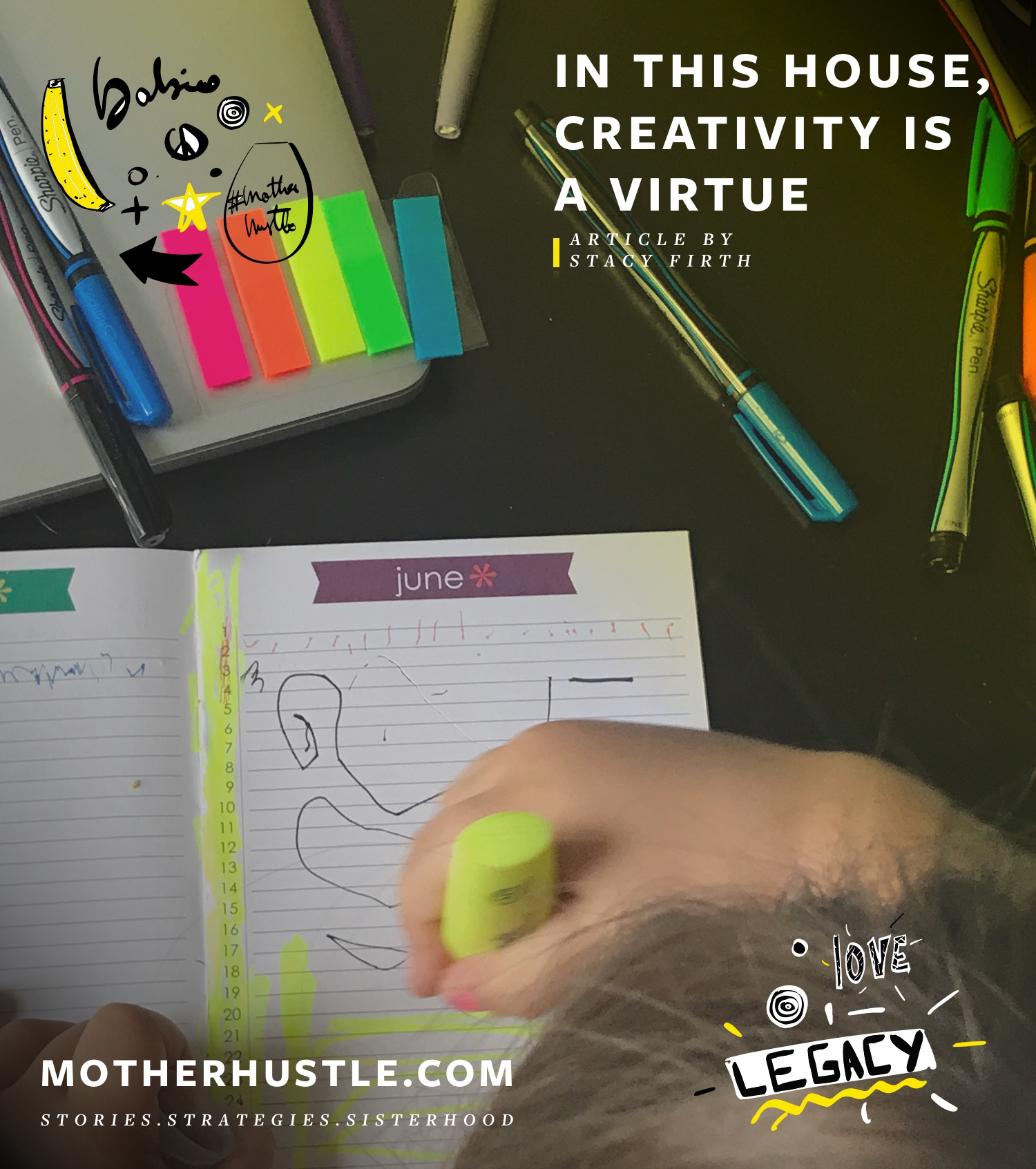 In This House, Creativity Is A Virtue - Stacy Firth MotherHustle