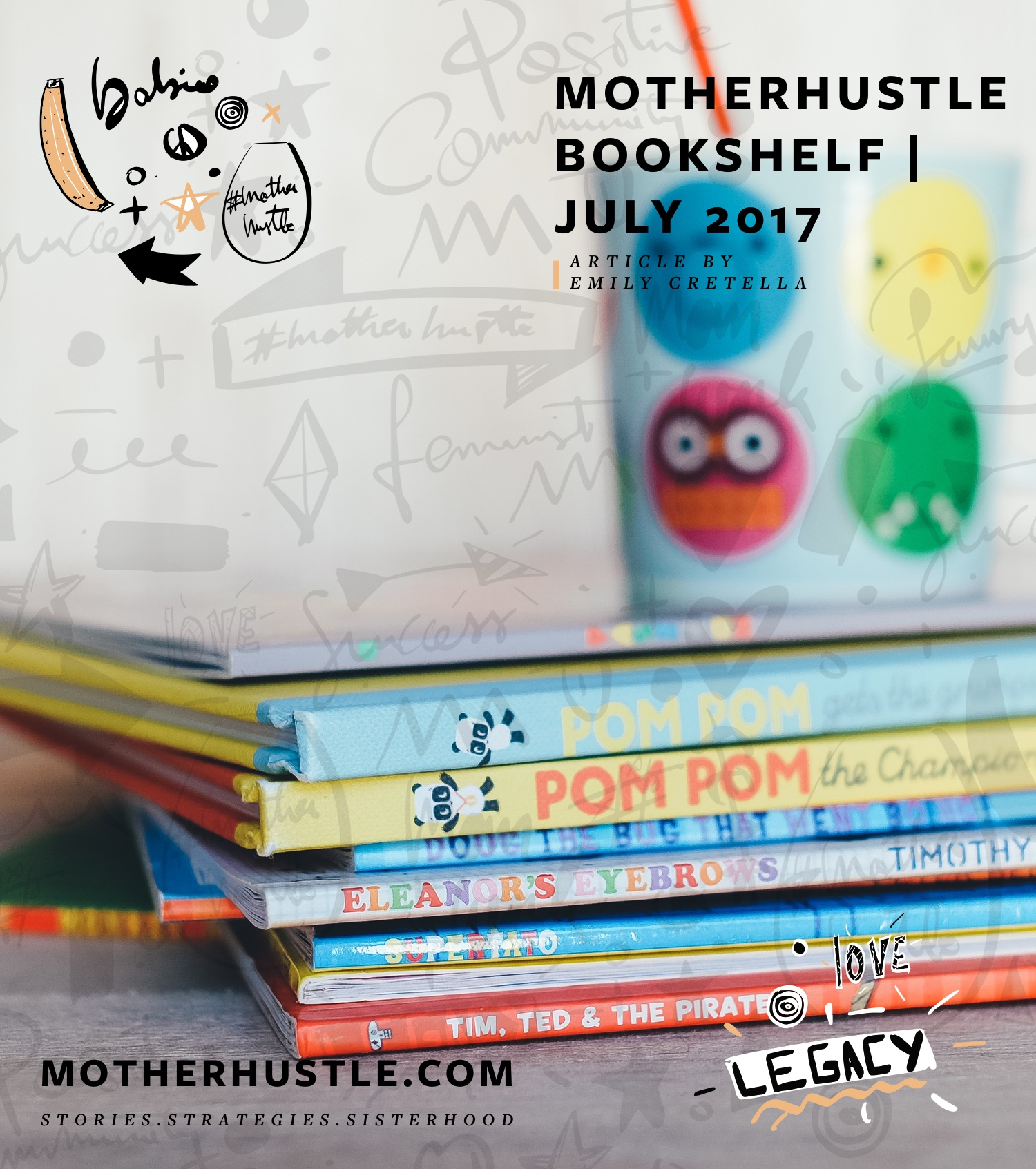 MotherHustle Bookshelf July 2017