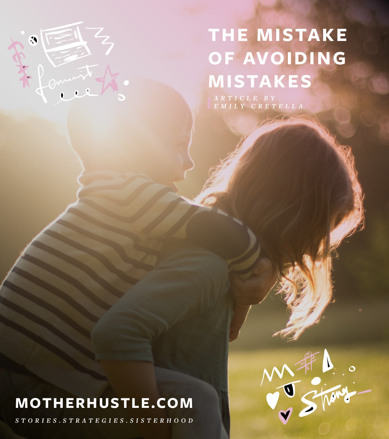 The Big Mistake of Avoiding Mistakes - Emily Cretella MotherHustle