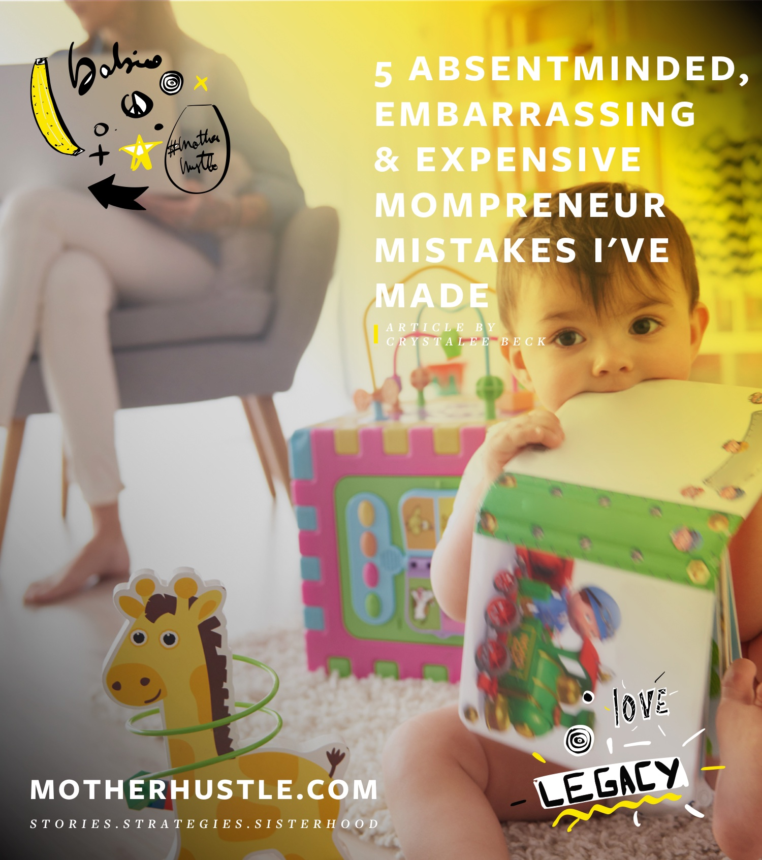 5 Absentminded, Embarrassing & Expensive Mompreneur Mistakes I've Made - Crystalee Beck MotherHustle