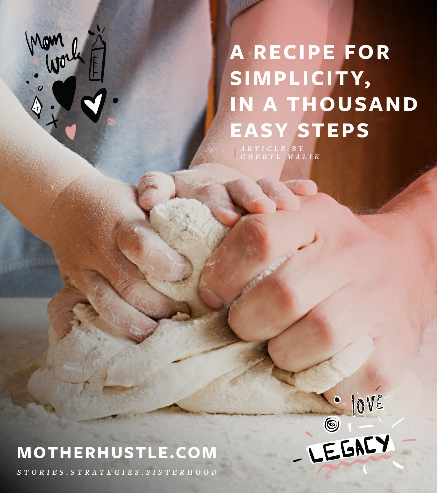 A Recipe for Simplicity, In A Thousand Easy Steps - Cheryl Malik MotherHustle
