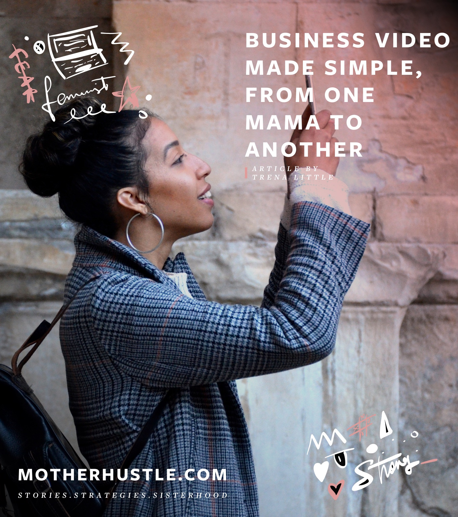 Business Video Made Simple, From One Mama to Another - by Trena Little MotherHustle