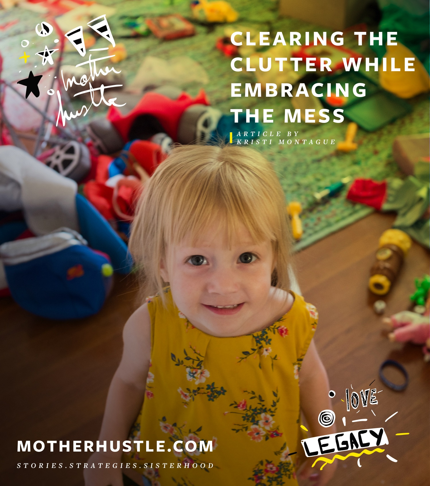 Clearing the Clutter While Embracing The Mess - Kristi Montague MotherHustle