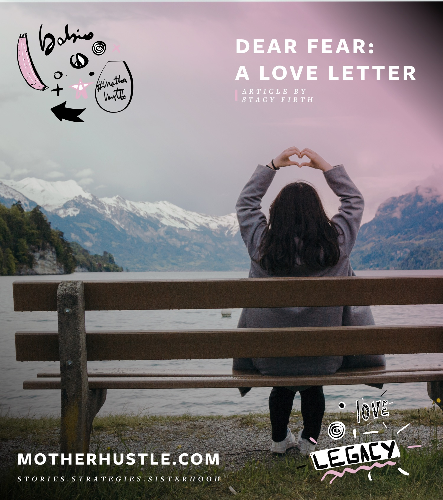 Dear Fear- A Love Letter - by Stacy Firth for MotherHustle