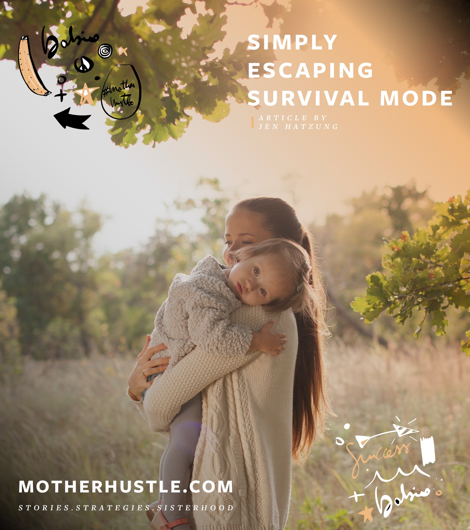 Simply Escaping Survival Mode - Jen Hatzung MotherHustle