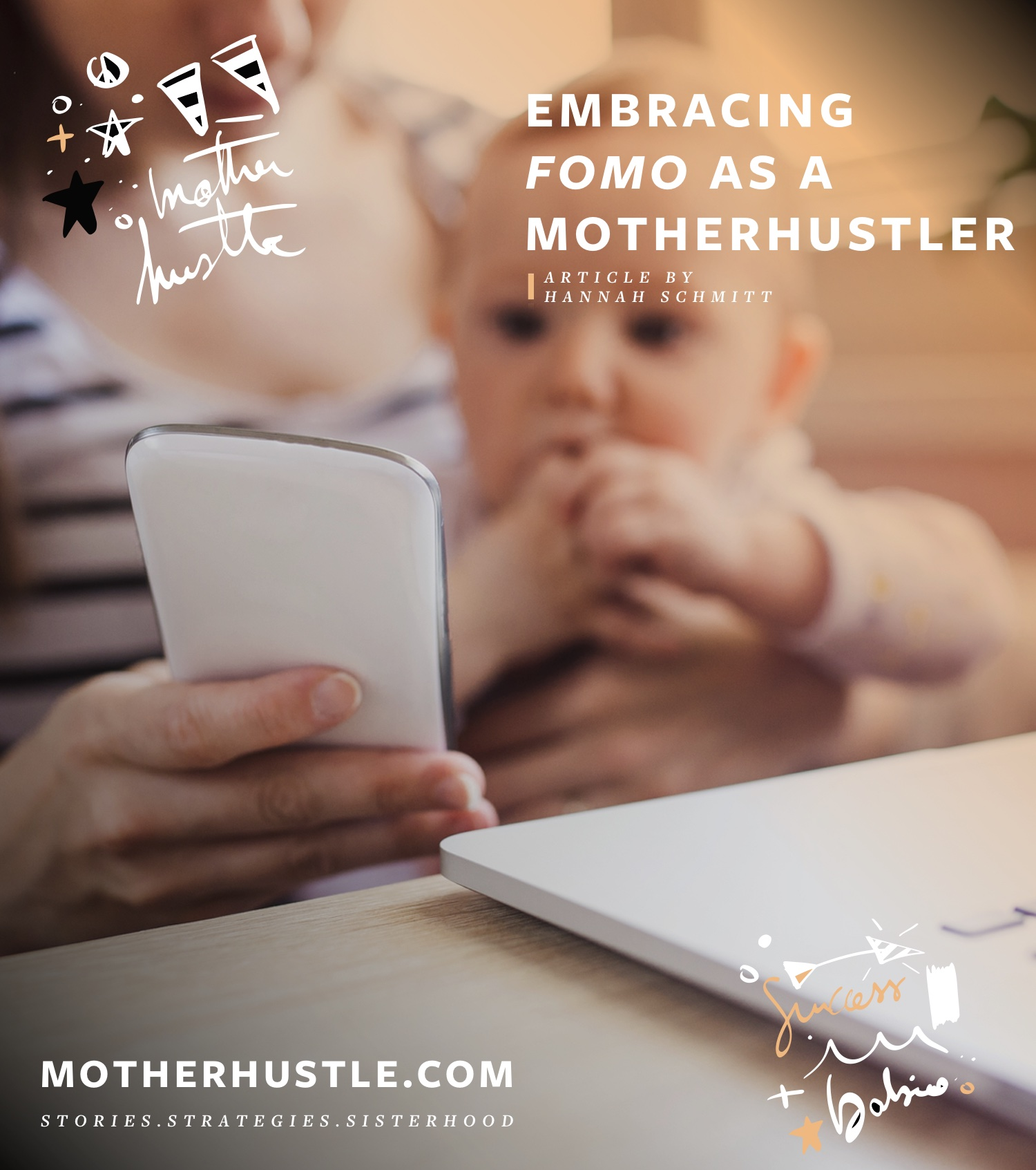 Embracing FOMO as a MotherHustler - by Hannah Schmitt for MotherHustle