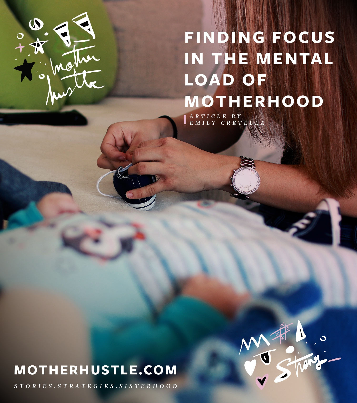 Finding Focus in the Mental Load of Motherhood [November Theme] - by Emily Cretella for MotherHustle