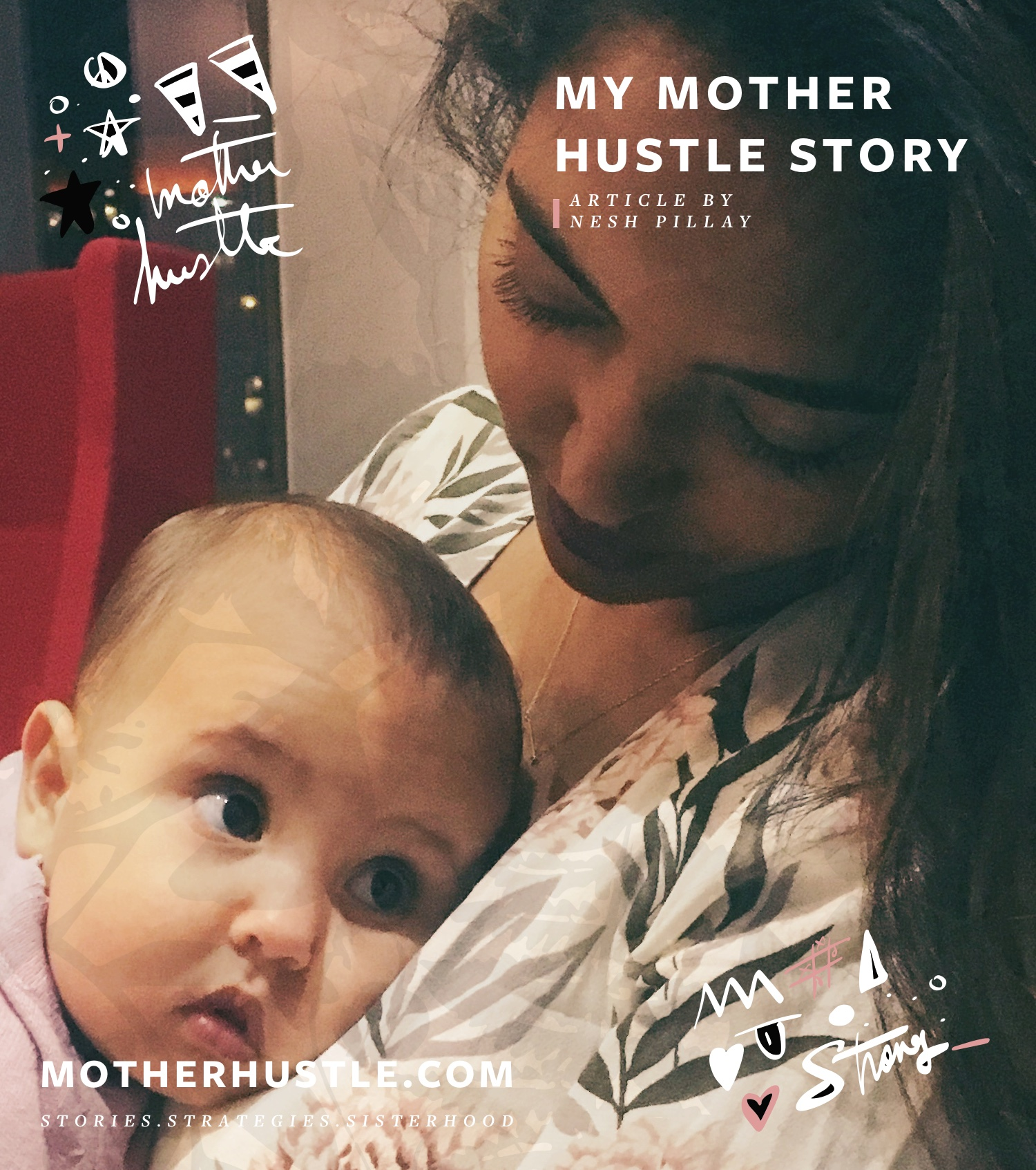 My MotherHustle Story: Nesh Pillay