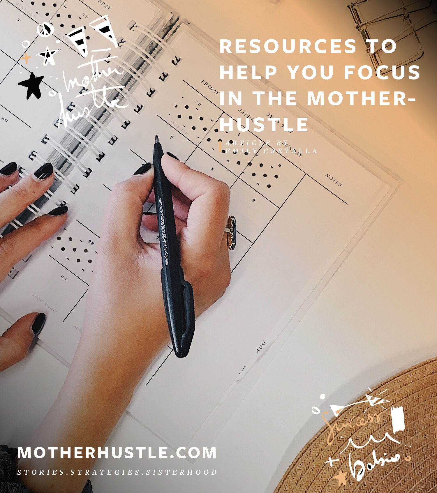Resources to Help You Focus in the MotherHustle - BY EMILY CRETELLA