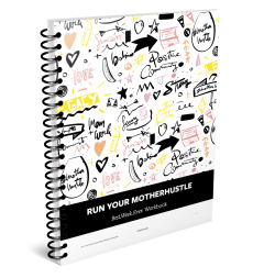 Run Your MotherHustle-Best Week Ever Workbook