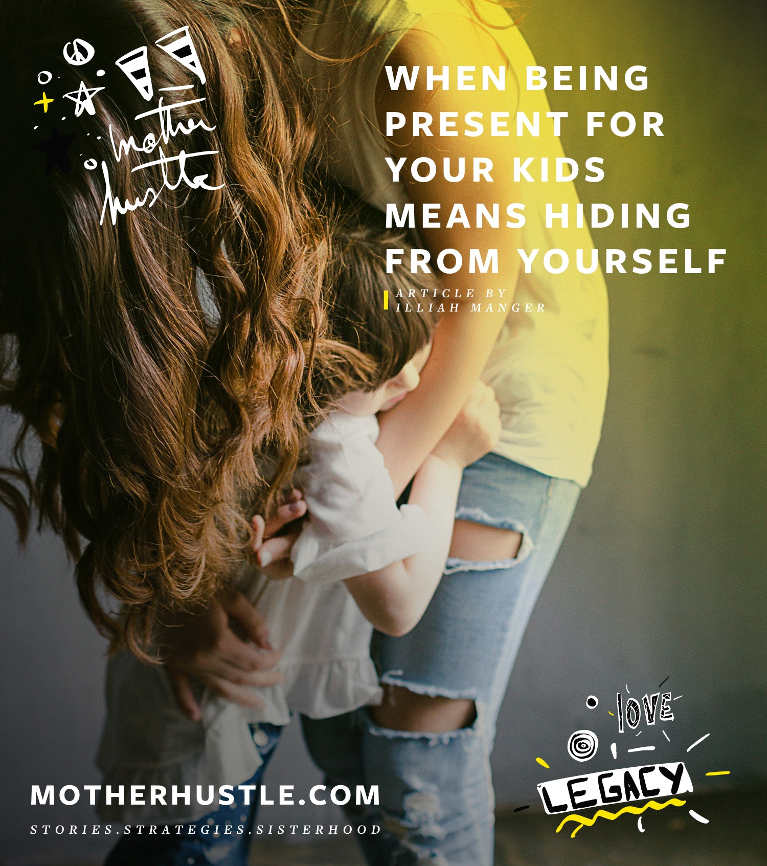 When Being Present For Your Kids Means Hiding From Yourself - by Illiah Manger for MotherHustle