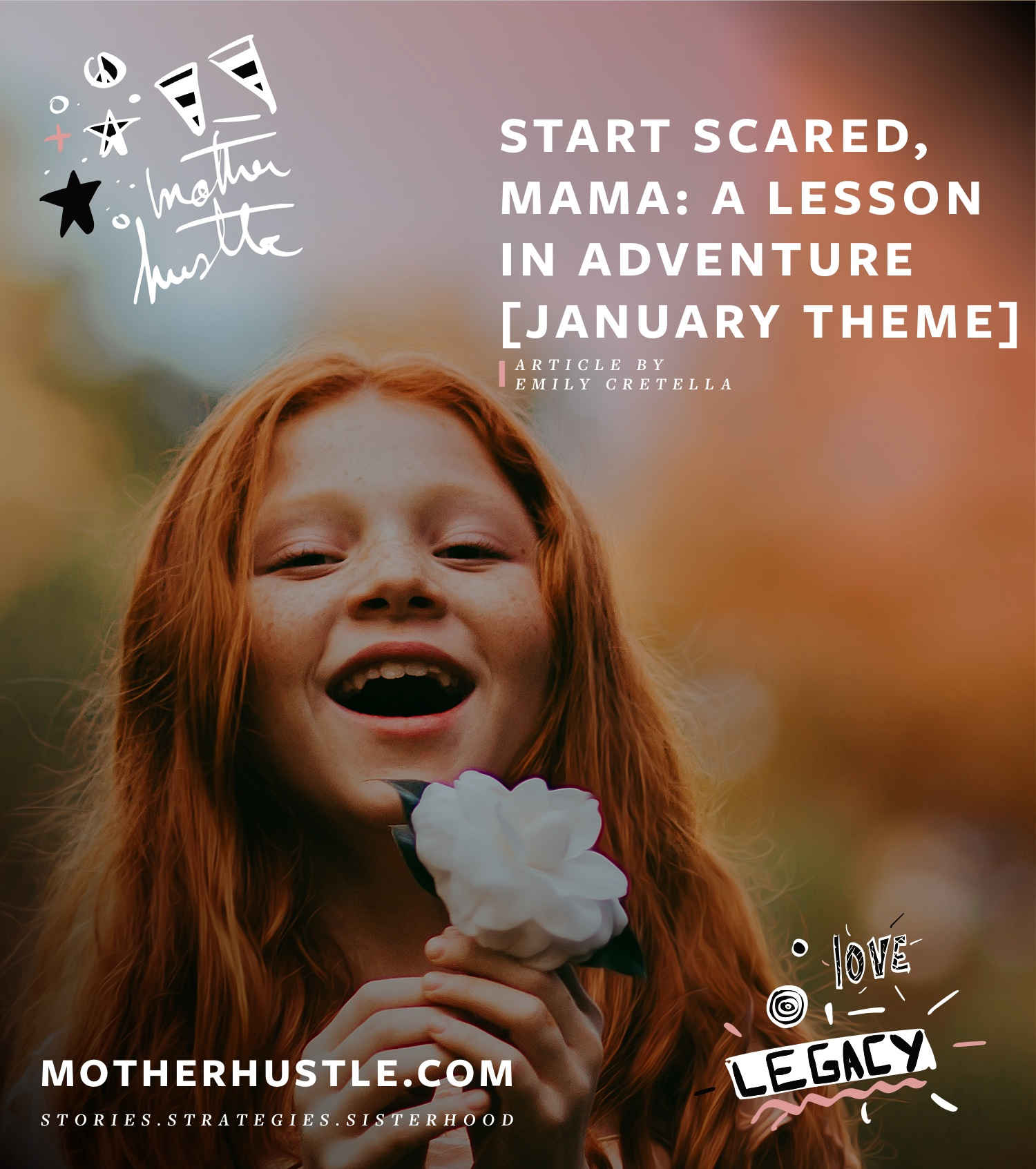 Start Scared, Mama-A Lesson in Adventure - by Emily Cretella for MotherHustle