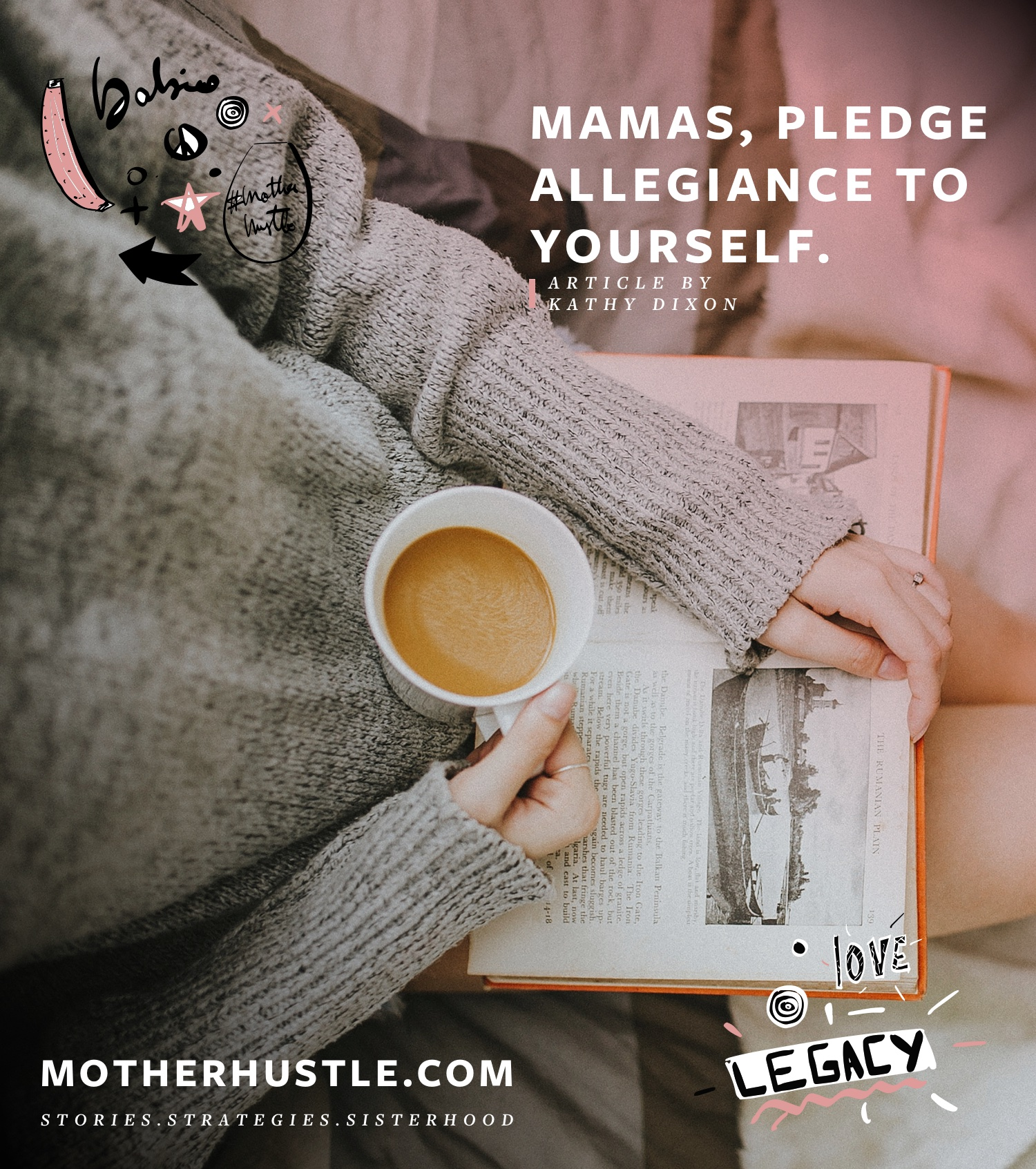 Mamas, Pledge Allegiance to Yourself - by Kathy Dixon for MotherHustle