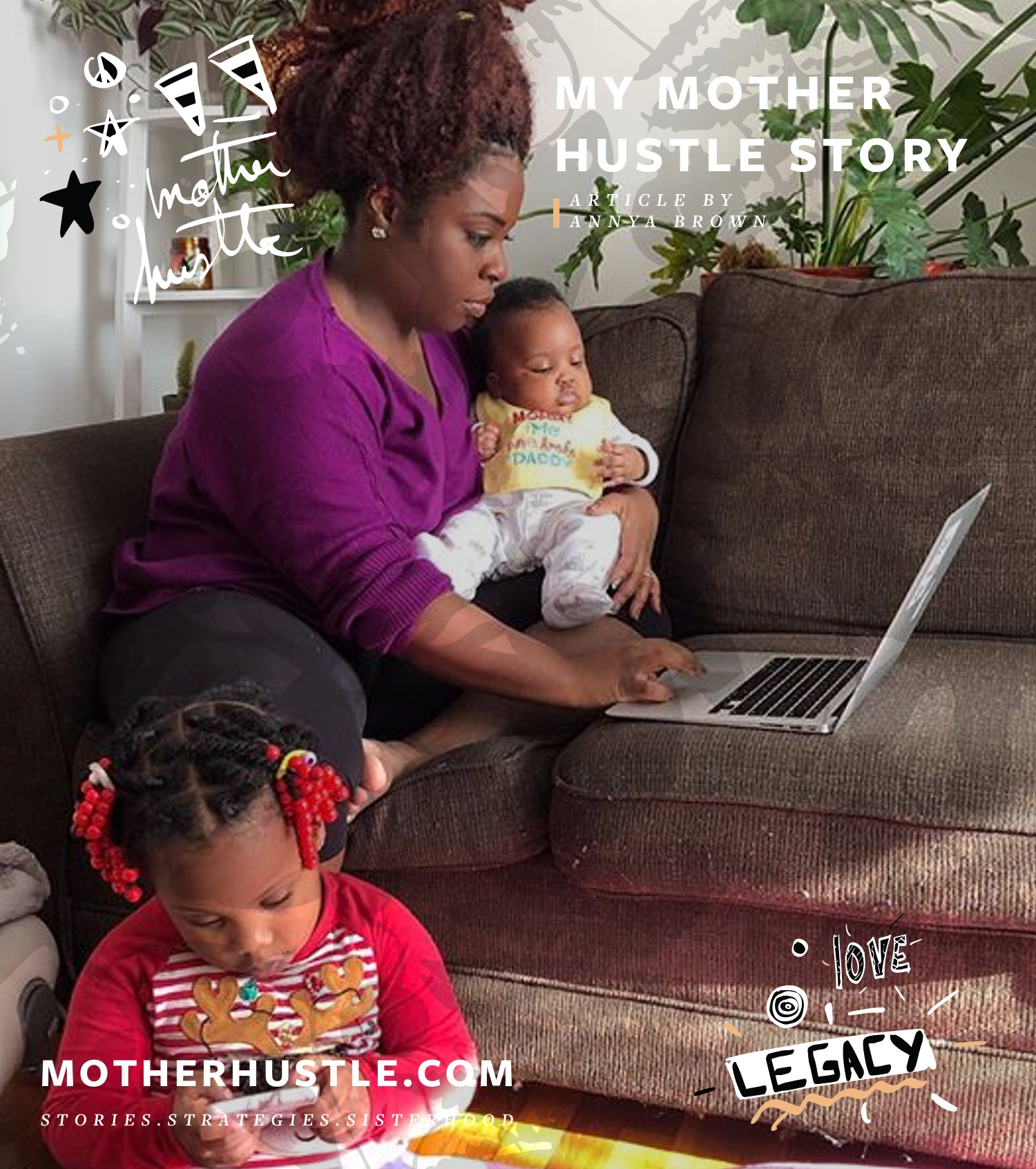 MyMotherHustle Story - Annya Brown