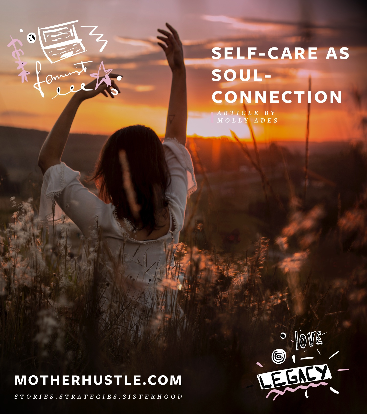 Self-Care as Soul-Connection - by Molly Ades for MotherHustle