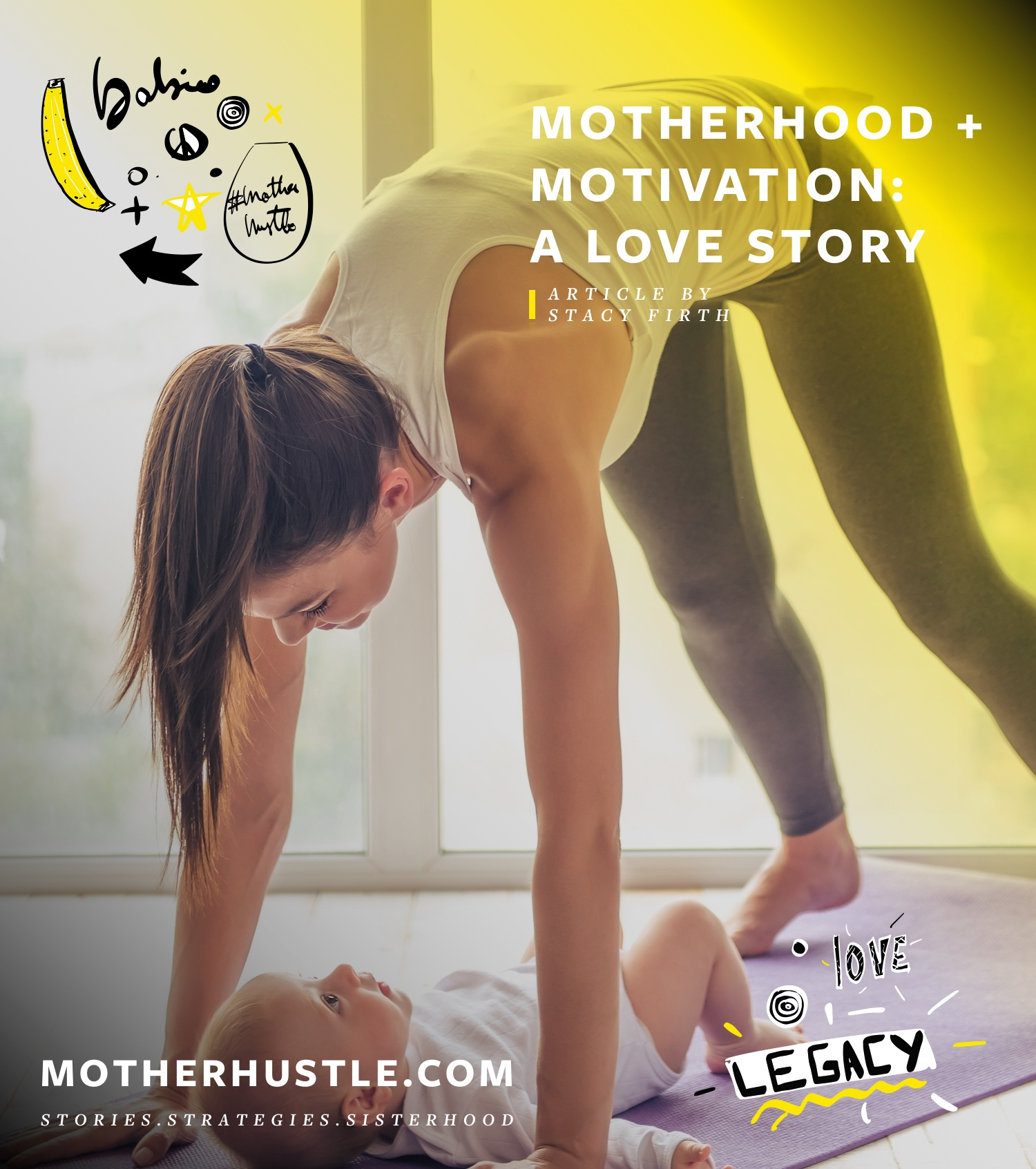 Motherhood + Motivation-A Love Story-by Stacy Firth for MotherHustle