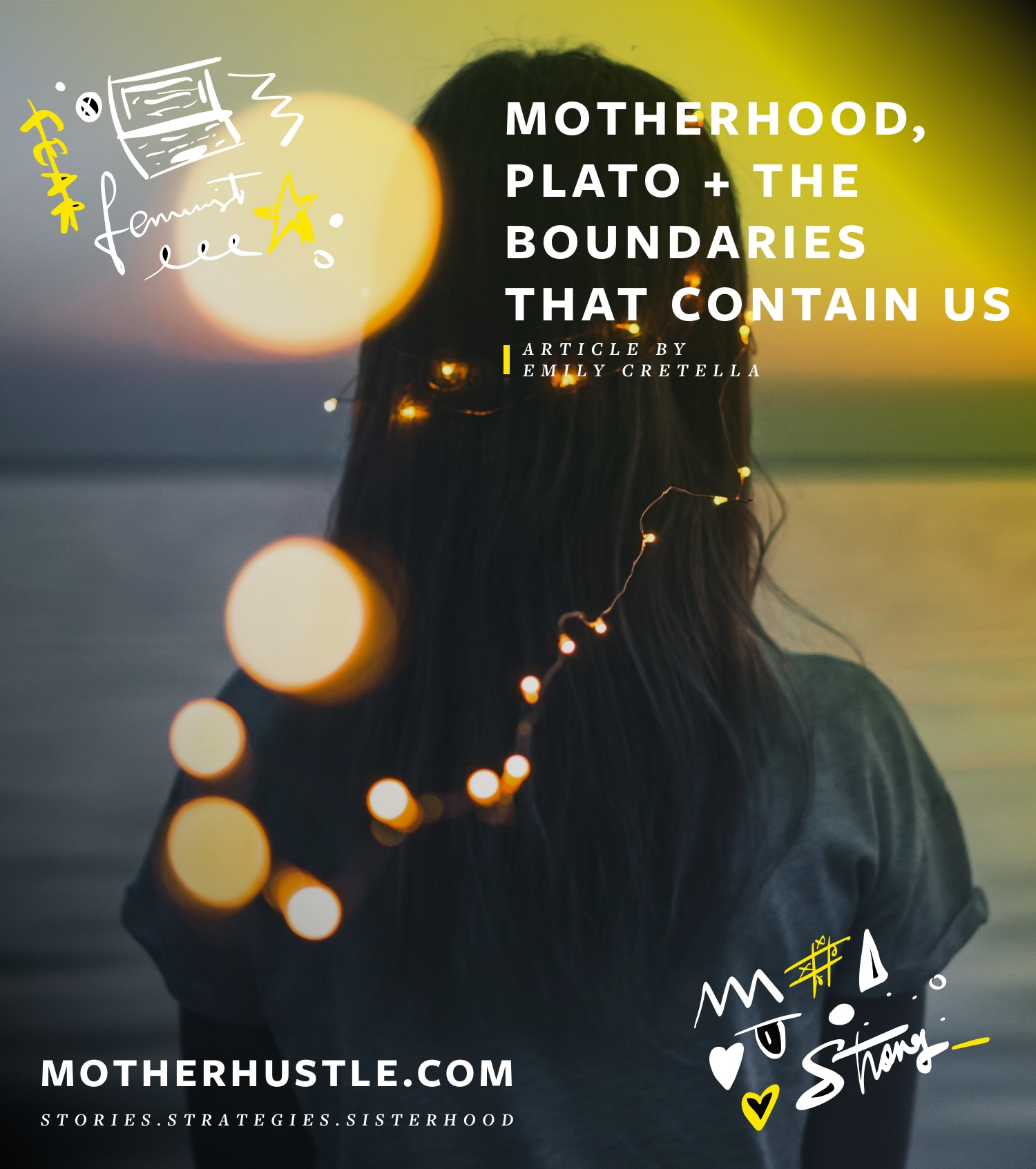 Motherhood, Plato + The Boundaries That Contain Us - By Emily Cretella for MotherHustle