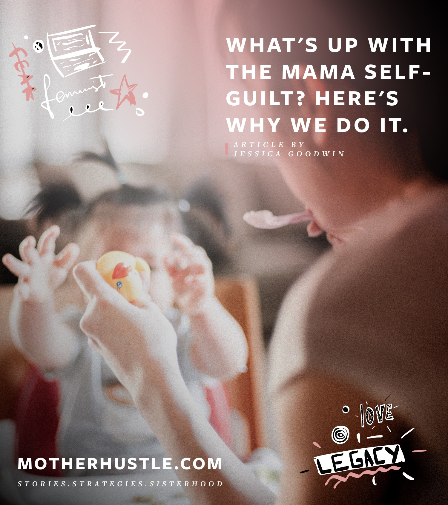 What's Up With The Mama Self-Guilt? Here's Why We Do It.