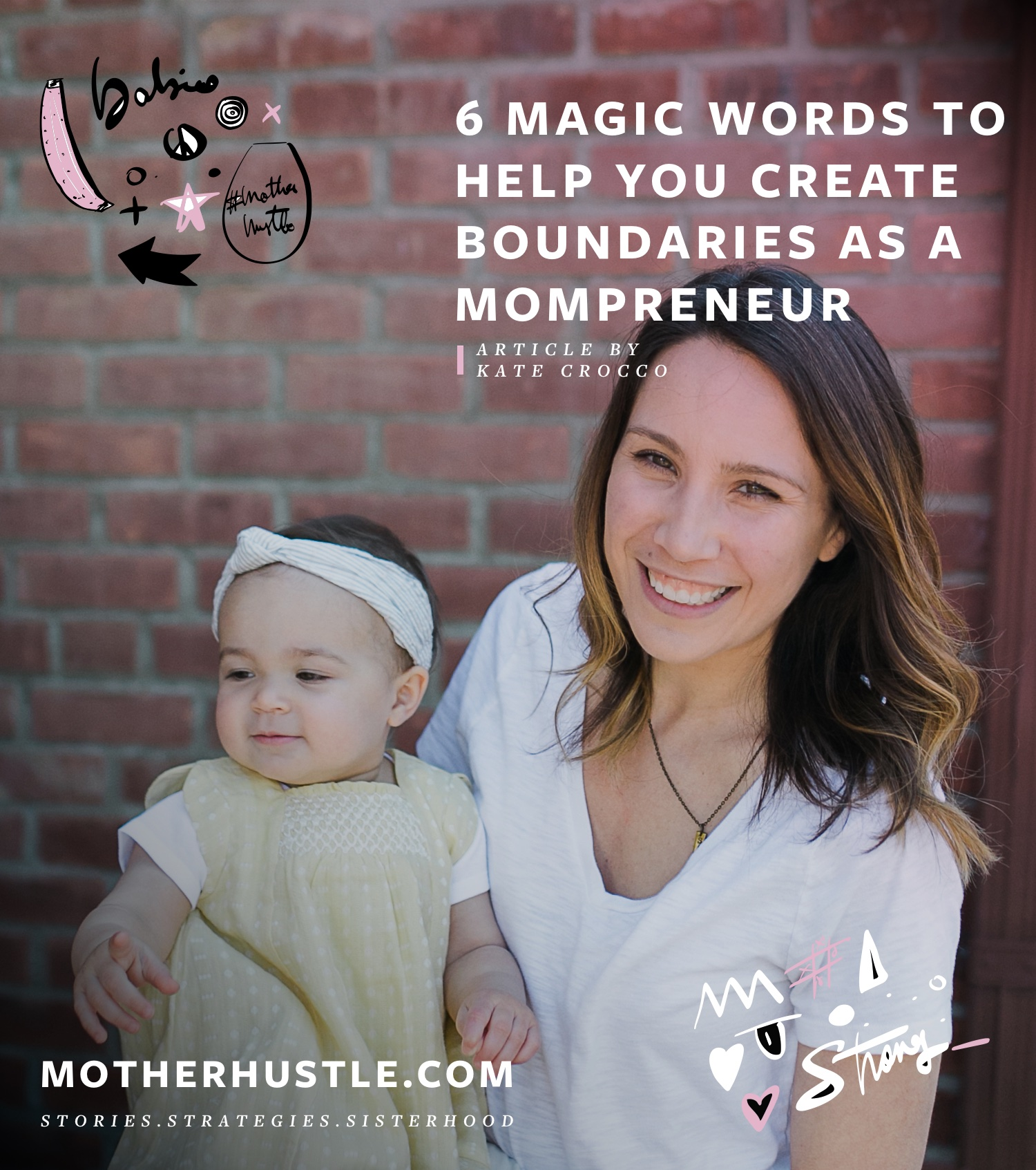 6 Magic Words to Help You Create Boundaries as a Mompreneur - By Kate Crocco for MotherHustle