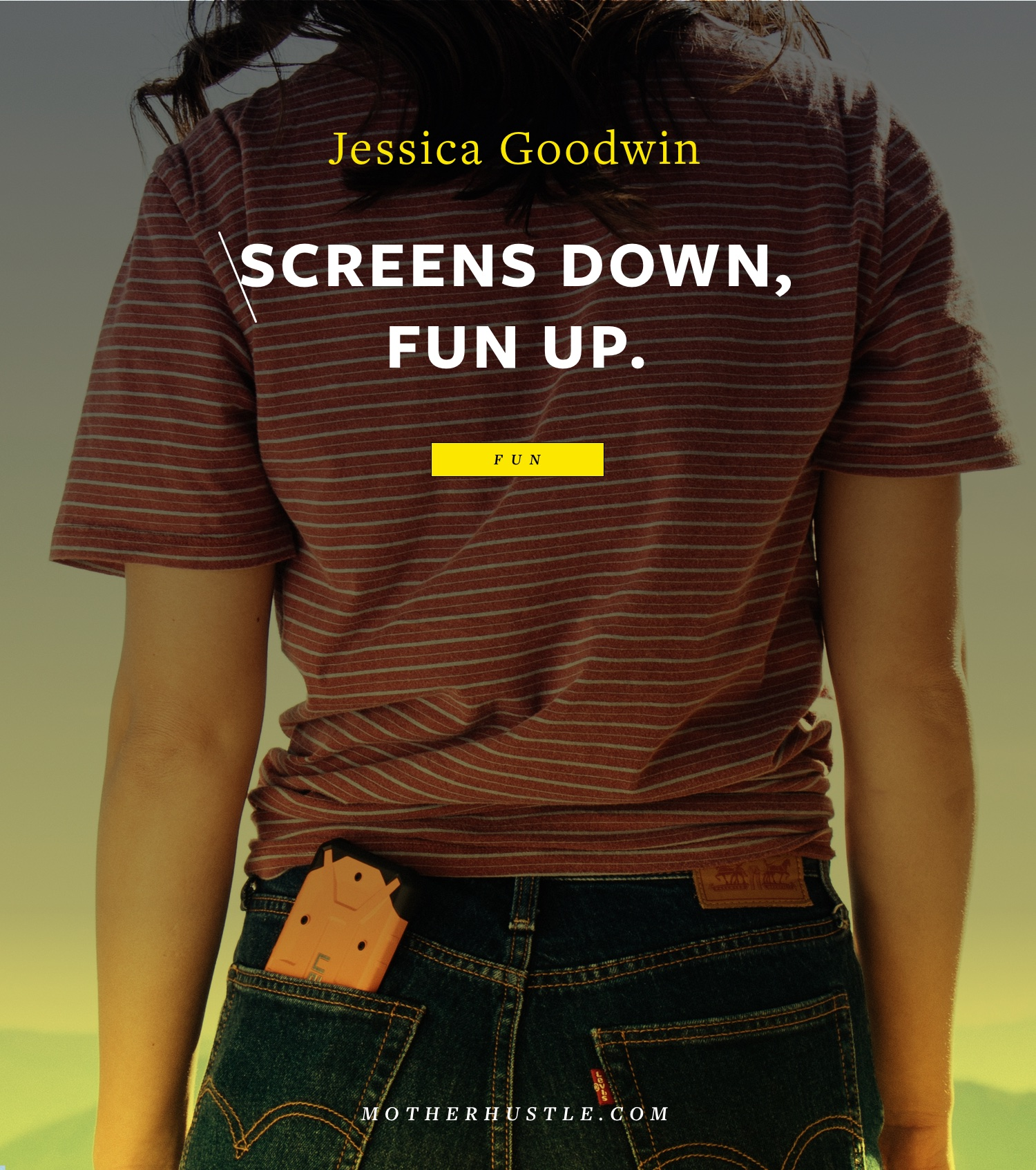 Screens Down, Fun Up. - by Jessica Goodwin for MotherHustle